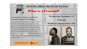 2019 St. Albert the Great Lecture: What is a Criminal?