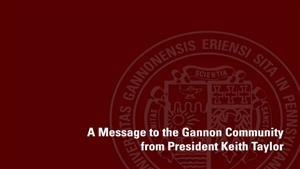 A Message from the Gannon Community from President Keith Taylor