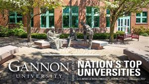 Gannon University is ranked among the nation's top universities by U.S. News & World Report, America's Best Colleges 2022